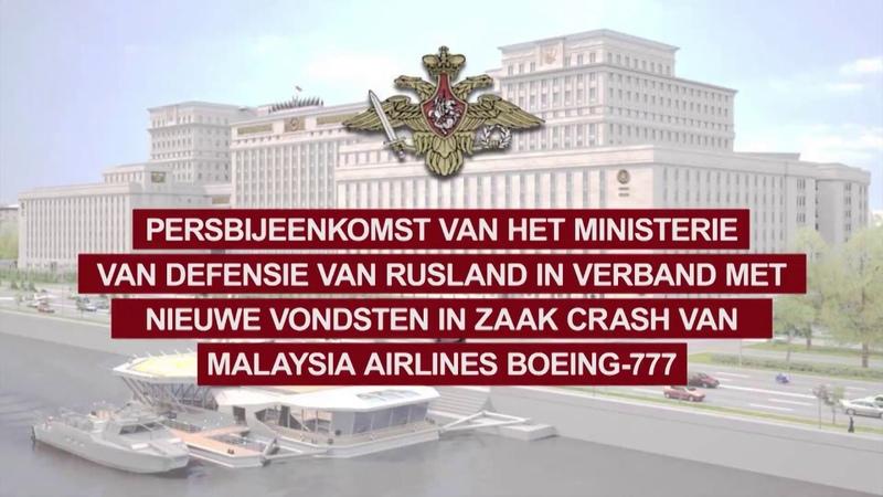 Ministerie van defensie van Rusland briefing MH 17