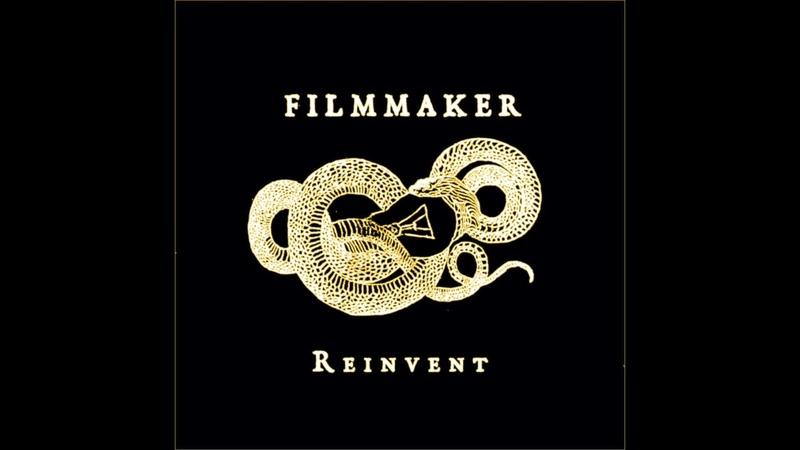FILMMAKER REINVENT FULL EP