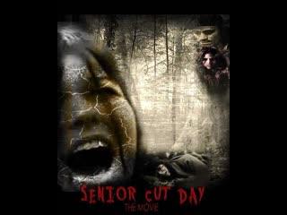 Senior Cut Day : The Movie (2011)
