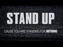 Stand Up (Official Lyrics) – Tom Morello x Shea Diamond x Dan Reynolds x The Bloody Beetroots