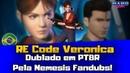SAIU! Resident Evil Code Veronica X DUBLADO pela Nemesis Fandubs!