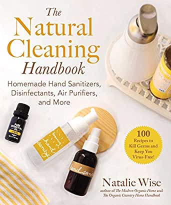The Natural Cleaning Handbook - natalie Wise