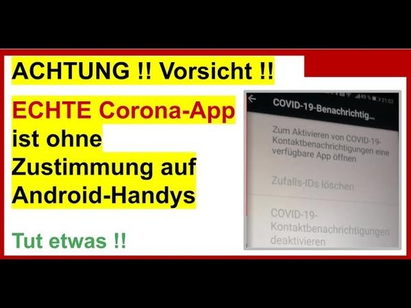 Die ECHTE Corona-App ist ohne Zustimmung auf Android-Handys