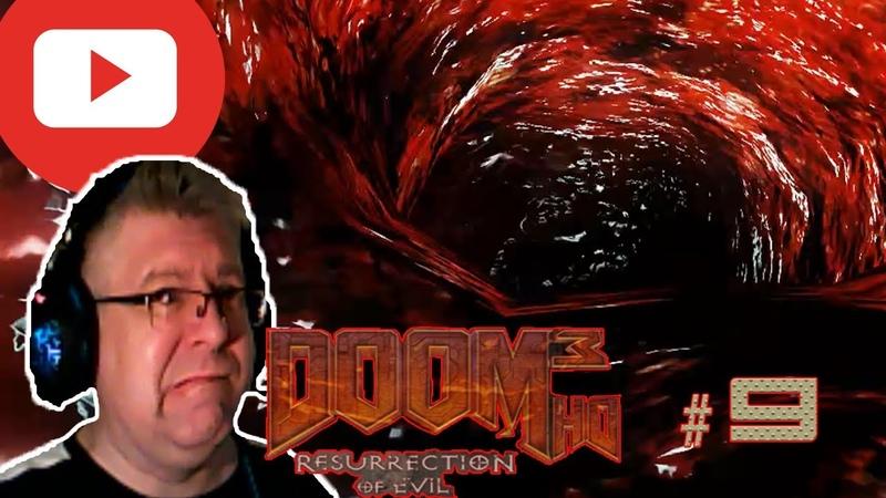 Doom 3 Resurrection of Evil ПОЛНОЕ ПРОХОЖДЕНИЕ ВОЗВРАЩЕНИЕ В КОМПЛЕКС ДЕЛЬТА