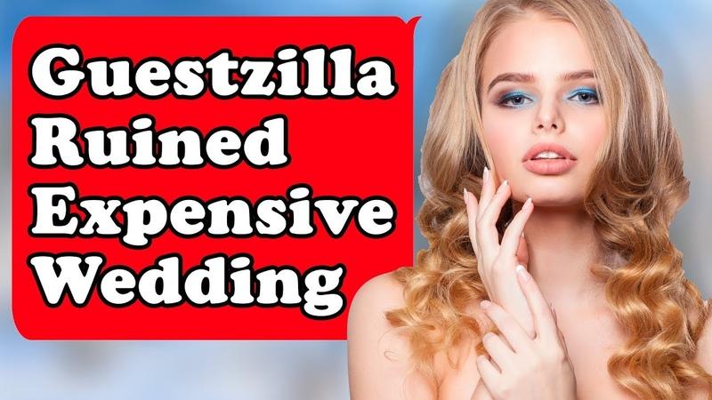 GuestZILLA Demands Bride Wont Invite Her Cheating Ex To Wedding - Rude Wedding Guests