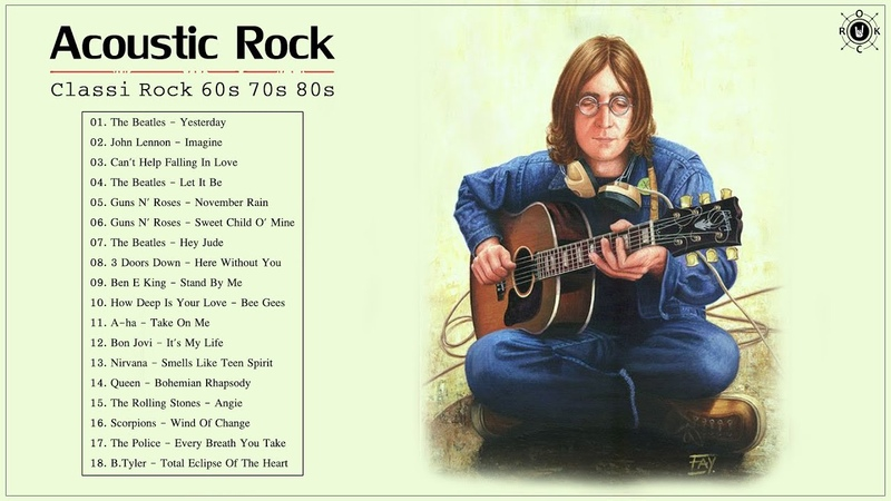 Acoustic Classic Rock 60s 70s 80s Classic Rock Greatest Hits Playlist