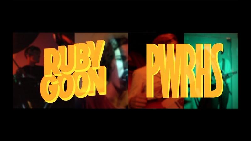 RUBY GOON Live @ Powerhouse (09.08.19)