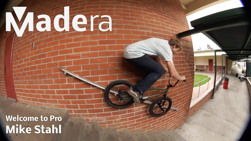 Madera BMX: Welcome to Pro - Mike Stahl