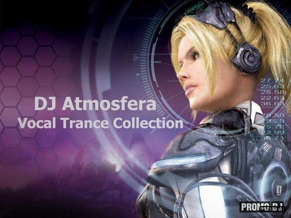 DJ Atmosfera - Vocal Trance Collection (Uplifting Mix)