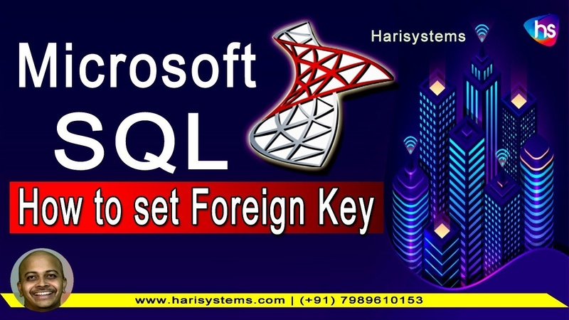 SQL Foreign Key Creating SQL tutorial for beginners Sekharmetla Harisystems