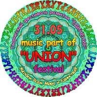 """Music part of """"UNION"""" fest. (31.05=01.06)"""