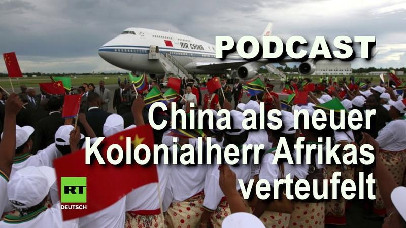 China ist der neue Kolonialherr Afrikas Die verlogene Doppelmoral Europas und der USA