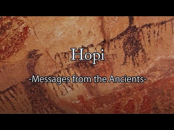 Hopi -Messages from the Ancients-
