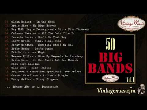 50 Big Bands Swing Dance Full Album Álbum Completo Vol 1
