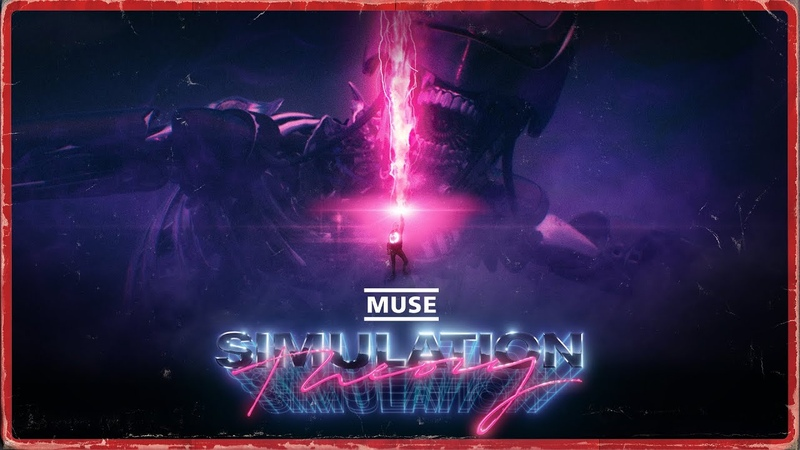 MUSE Simulation Theory Film Official Trailer