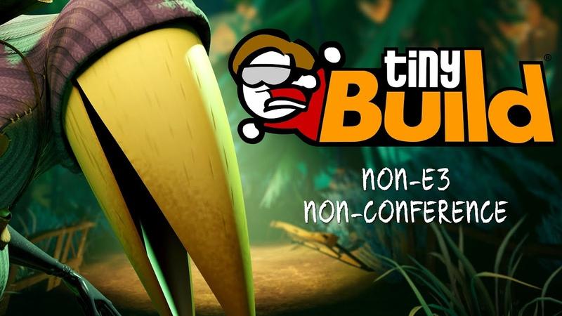 TinyBuilds Non-E3 Non-Press Conference [Hello Guest Reveal]