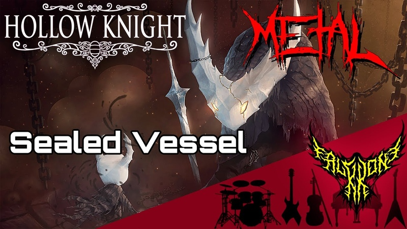 Hollow Knight Sealed Vessel Intense Symphonic Metal Cover