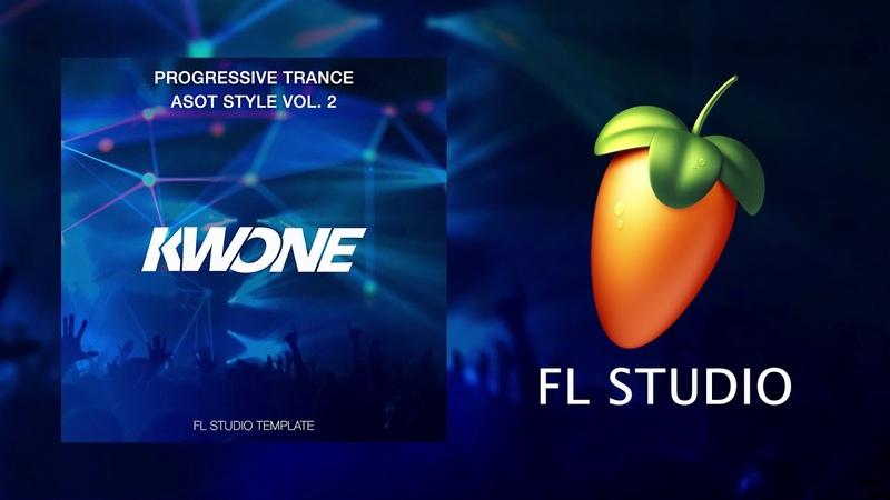 KWONE - Progressive Trance ASOT Style Vol.2 (FL Studio Template)