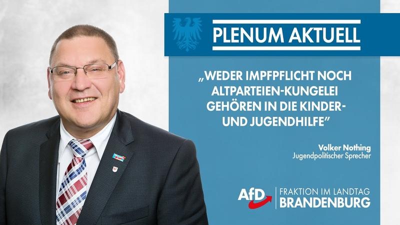 Volker Nothing Weder Impfpflicht noch Altparteien Kungelei gehören in die Kinder und Jugendhilfe
