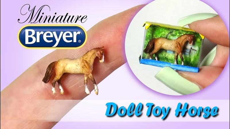 Miniature Breyer Horse Tutorial DIY Doll Toy Horse