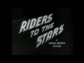 Riders To The Stars 1954 in english eng