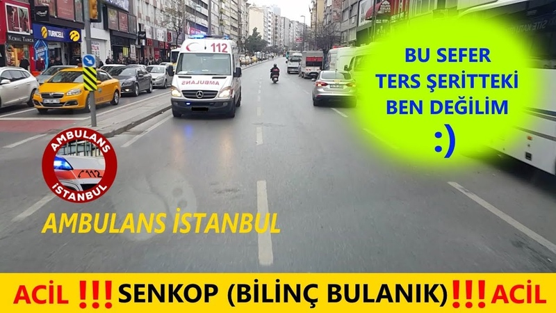 Ters Şeritte Başka AMBULANS ile Karşılaştık Ambulans İstanbul