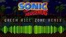 Sonic 1 Remix Green Hill Zone
