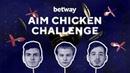 ALEKSIB, TARIK, KENNYS, AZR THROW DARTS AT CHICKENS | betway Chicken Challenge