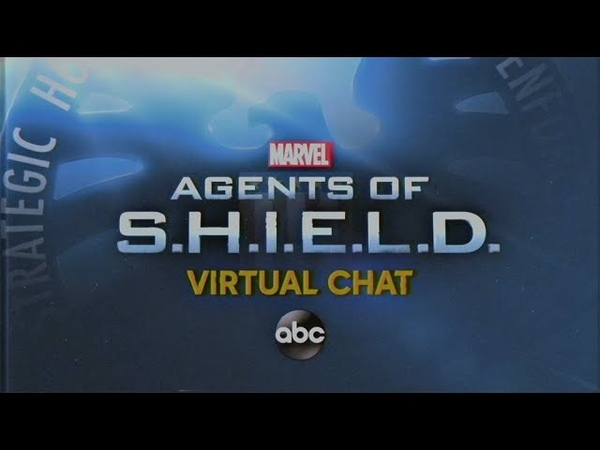 Virtual Chat with the Cast and Producers - Marvel's Agents of S.H.I.E.L.D.