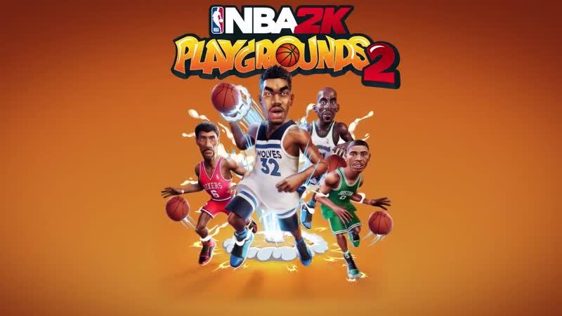 NBA 2K Playgrounds 2 Трейлер обновления