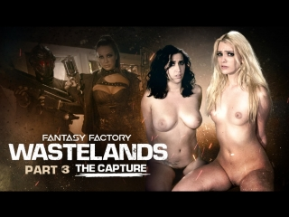 Fantasy Factory: Wastelands (Episode 3: The Capture) April O'Neil,Abigail Mac,Kenna James[PornMir, ПОРНО, new Porn  HD]
