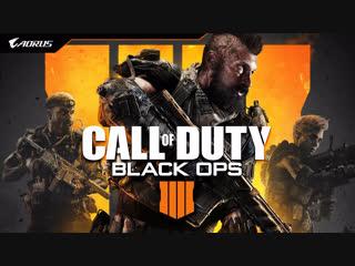 COD: Black Ops 4 | Стрим от AORUS