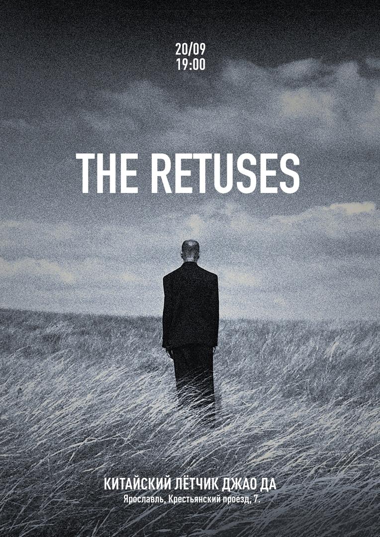 Афиша Ярославль The Retuses / 20.09 / Ярославль