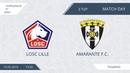 AFL19. EuroLeague. SZAO. Division B. Day 3. LOSC Lille - Amarante F.C.