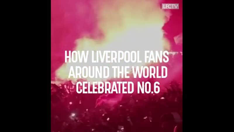 Ливерпуль по всему Миру – как следили за финалом Лиги Чемпионов в 36 странах