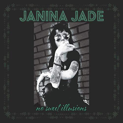 Janina Jade - No Sweet Illusions