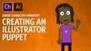Creating An Illustrator Puppet (Adobe Character Animator Tutorial)