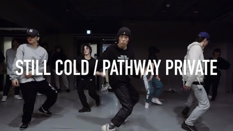 1Million Dance Studio Night Lovell - Still Cold ⁄ Pathway Private ⁄ Koosung Jung Choreography