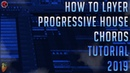 How To Layer Progressive House Chords   FL Studio 12   Drop Chords   2019