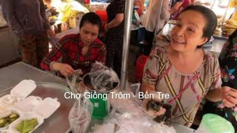 Du Hí Du Lich - Chợ Giồng Trôm Bến Tre sáng chủ nhật tháng 7 - Du lịch Bến Tre | Miền tây Bến Tre