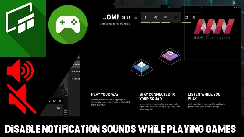 How to Disable Notification Sounds While Playing Games in Windows 10