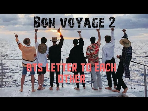 BTS letter to each other bon voyage 2