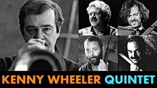 Kenny Wheeler Quintet - Live in Vienna 1990