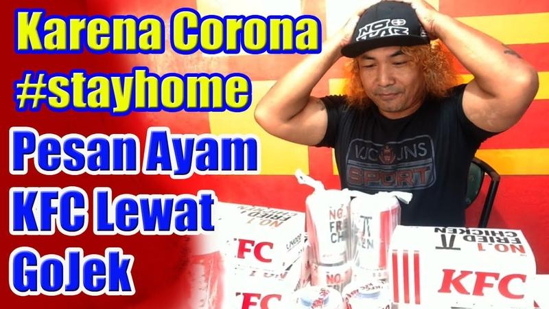ALAN KRIBO Karena Corona Jadi Stayhome Pesan Ayam KFC Lewat Gojek