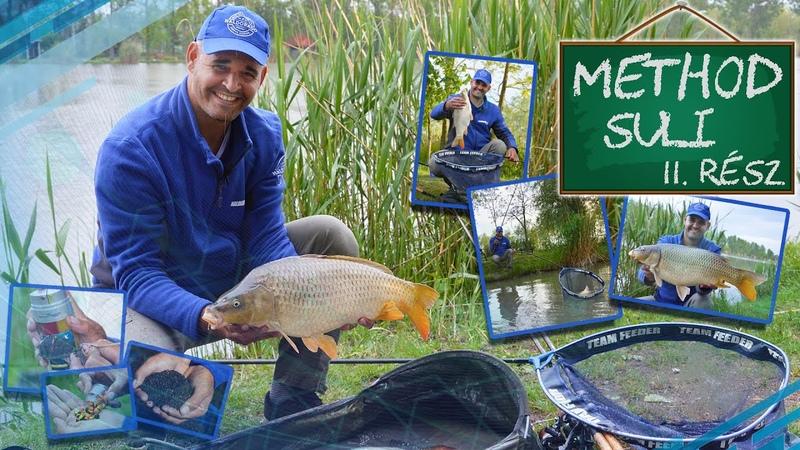 Sipos Gábor Method suli 11 rész Tavaszi horgászatok