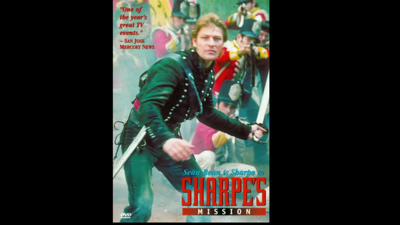 Приключения королевского стрелка Шарпа Миссия Шарпа
