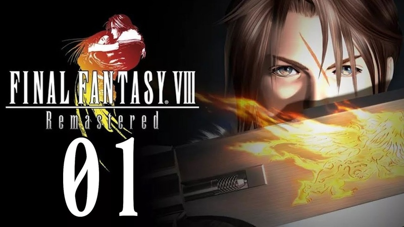 Let's Play Final Fantasy VIII Remastered 01 Narbe der Ewigkeit | Gameplay German Full HD