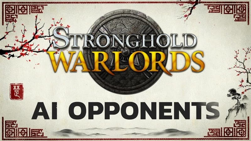Stronghold Warlords 'Meet the AI' Final Developer Diary