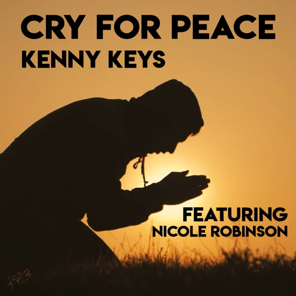 Cry for Peace - Kenny Keys feat. Nicole Robinson