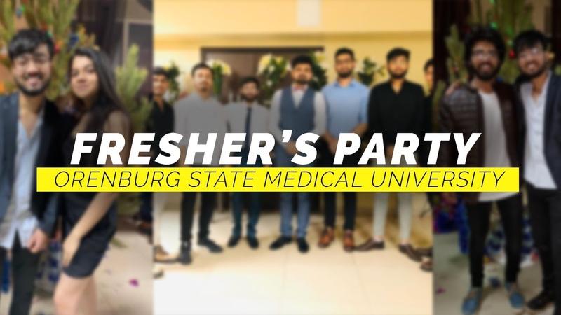 FRESHER'S PARTY 2020 ORENBURG STATE MEDICAL UNIVERSITY